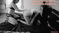 Preparing His Sissy Ass For Strapon Pegging Punishment